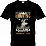 DEER HUNTING GIVES A MAN ....